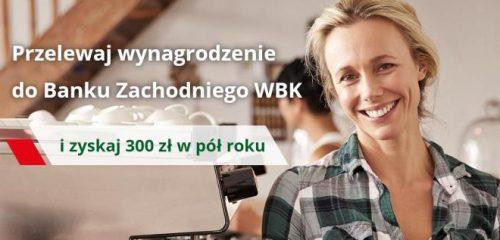 BZ WBK: 300 zł za przelew wynagrodzenia i inne możliwości