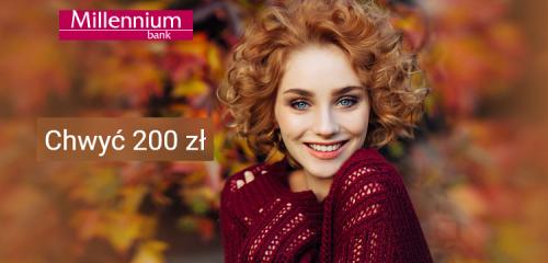 Bank Millennium: chwyć 200 zł z Kontem 360°